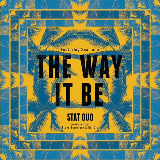 The Way It Be (feat. Scarface) - Single