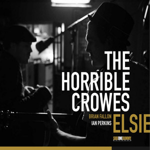 Album cover for Elsie by The Horrible Crowes