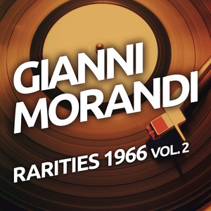 Gianni Morandi - Rarities 1966 vol. 2