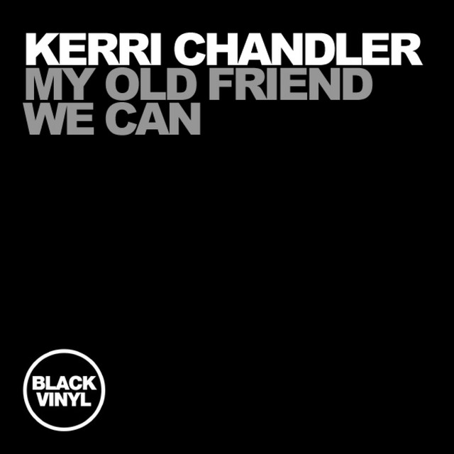 My Old Friend / We Can
