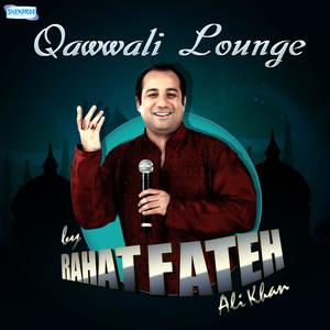 Qawwali Lounge by Rahat Fateh Ali Khan album