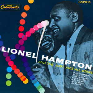 Lionel Hampton and the Just Jazz All Stars album