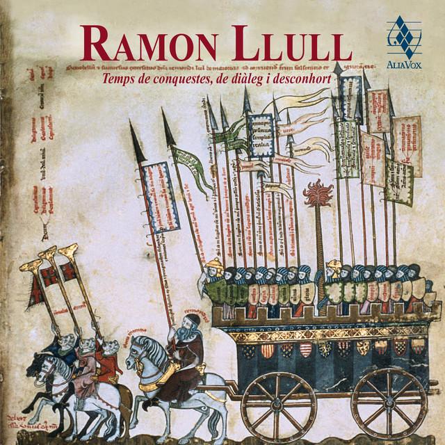 Ramon Llull, temps de conquestes, de diàleg i desconhort