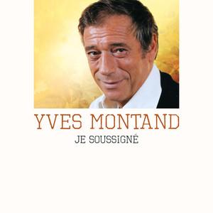 Je soussigné Yves Montand album