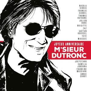 Joyeux anniversaire M'sieur Dutronc Albumcover