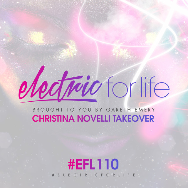 Album cover for Electric For Life Episode 110 by Gareth Emery