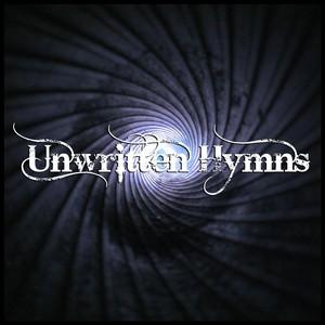 unwritten Hymns