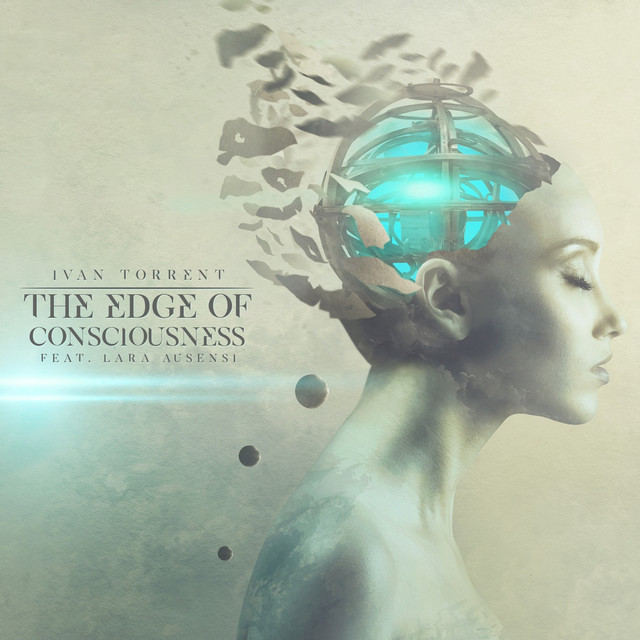 The Edge of Consciousness (feat. Lara Ausensi)