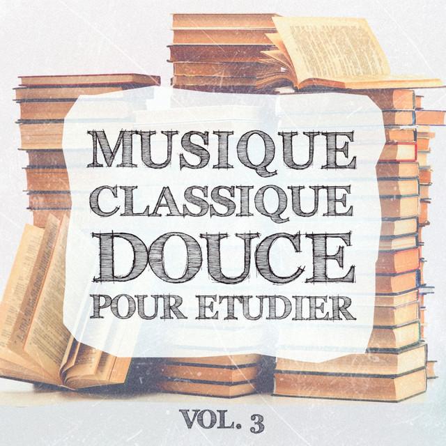 Musique classique douce pour étudier, Vol. 3 Albumcover