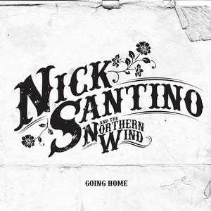 Going Home - Nick Santino
