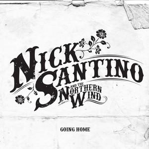 Going Home - Nick Santino