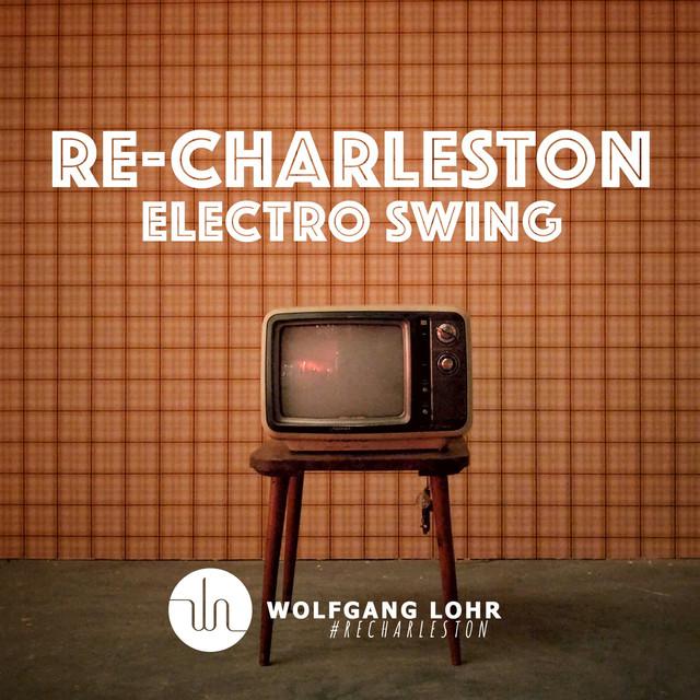 Re-Charleston (Electro Swing)