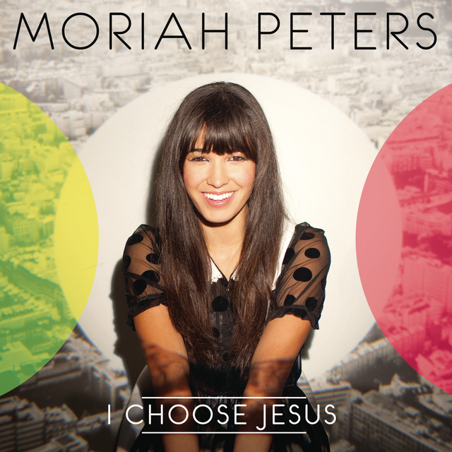 Moriah Peters I Choose Jesus album cover