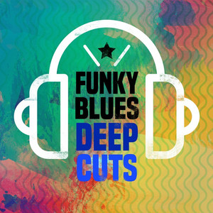Funky Blues Deep Cuts