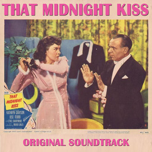 That Midnight Kiss (From