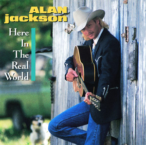 Alan Jackson Here In The Real World cover