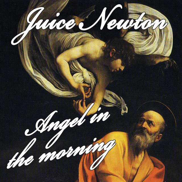 Angel Of The Morning by Juice Newton on Spotify