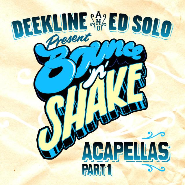 Bounce N Shake Acapellas Part 1