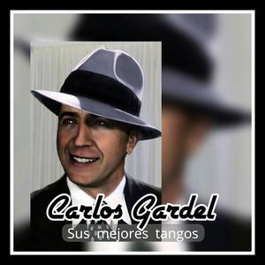 Carlos Gardel - Sus Mejores Tangos album