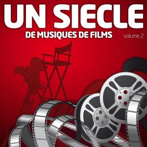 Un Siècle De Musiques De Films