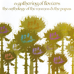 A Gathering of Flowers: The Anthology of The Mamas & the Papas album