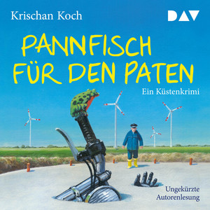 Pannfisch für den Paten - Ein Küstenkrimi (Ungekürzt) Audiobook