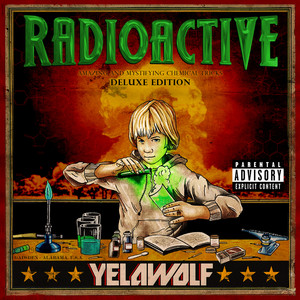 Radioactive (Deluxe Explicit Version) Albumcover