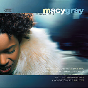 On How Life Is - Macy Gray