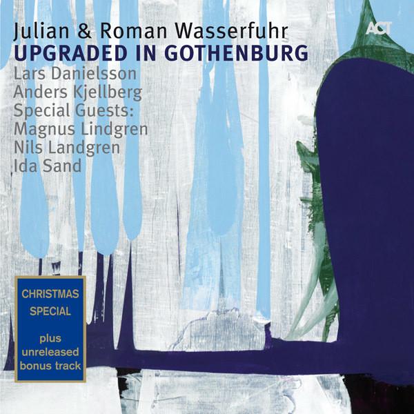 Upgraded in Gothenburg (Bonus Track Edition) [feat. Nils Landgren, Ida Sand & Magnus Lindgren]