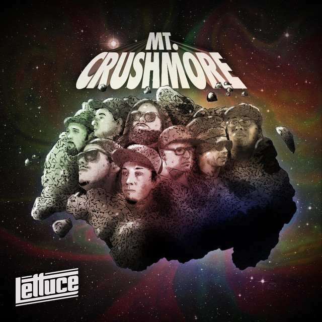Album cover for Mt. Crushmore by Lettuce