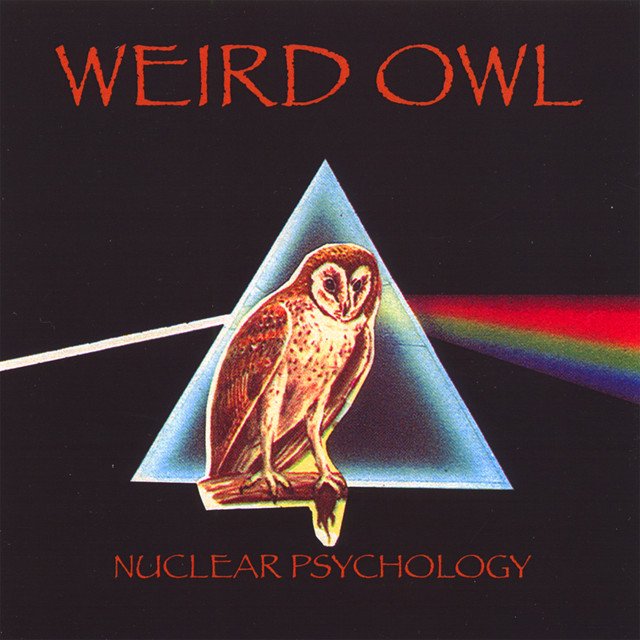 Weird Owl - Nuclear Psychology