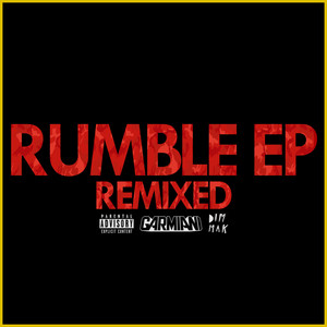 Rumble EP (Remixed) Albümü