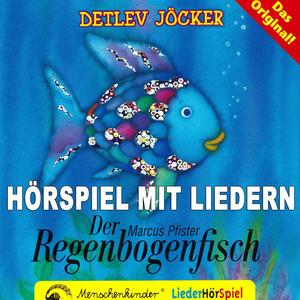 Der Regenbogenfisch (Hörspiel mit Liedern über das Teilen und Abgeben) Audiobook