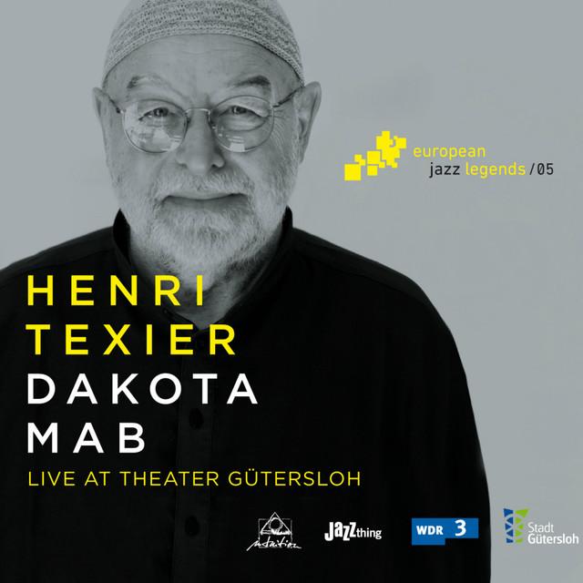 Dakota Mab (Live at Theater Gütersloh) [European Jazz Legends, Vol. 5]