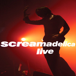 Screamadelica - Live Albümü