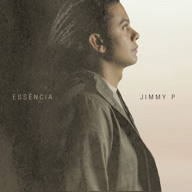 Album cover for Essência by Jimmy P