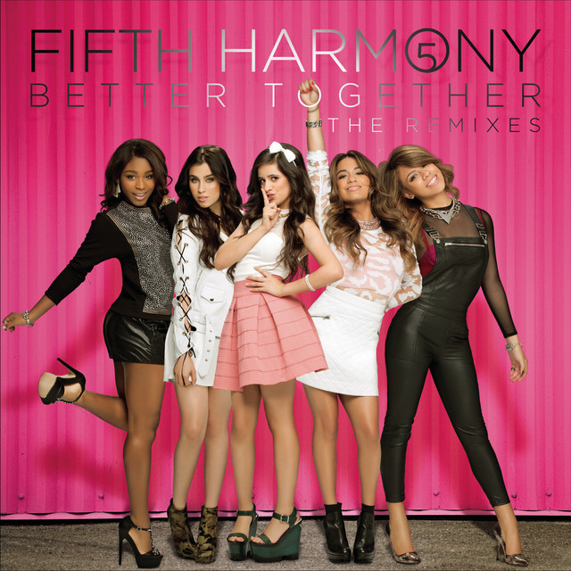 Better Together (The Remixes)