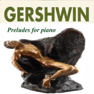 Gershwin - Preludes for Piano album
