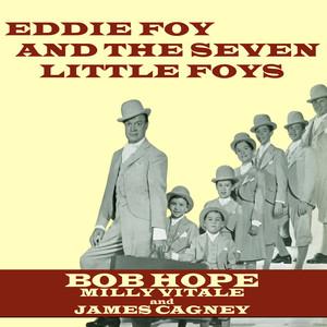 Eddie Foy And The Seven Little Foys album