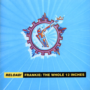 Reload! Frankie: The Whole 12 Inches Albumcover