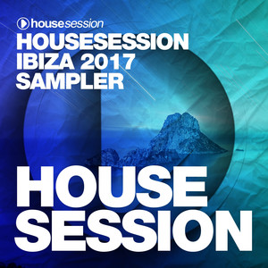 Housesession: IBIZA 2017 Sampler album