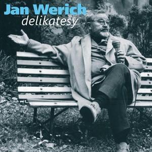 Jan Werich - Werich: Delikatesy. Humorné úvahy z let šedesátých