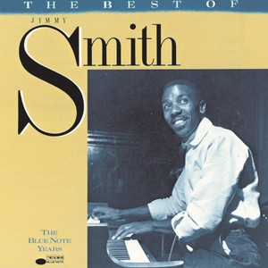 The Blue Note Years: The Best of Jimmy Smith album