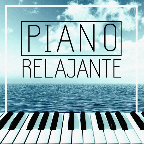 Album cover for Piano Relajante by Various Artists