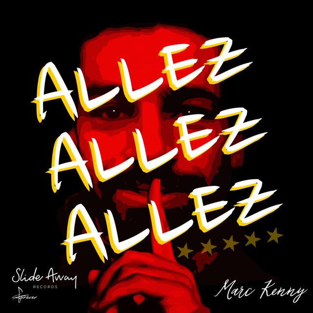 Allez Allez Allez Song