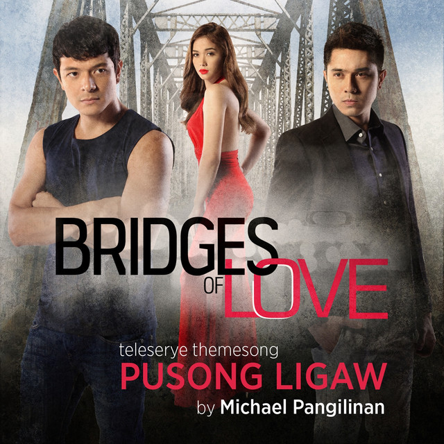Pusong Ligaw (Theme from Bridges of Love)