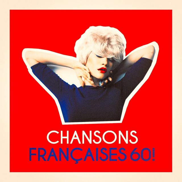 Chansons françaises 60 !