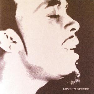 Love in Stereo album