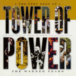 The Very Best of Tower of Power: The Warner Years album