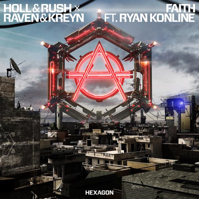 Holl & Rush & Raven & Kreyn & Ryan Konline - Faith